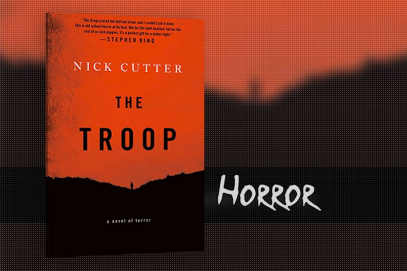 The Troop by Nick Cutter, Horror