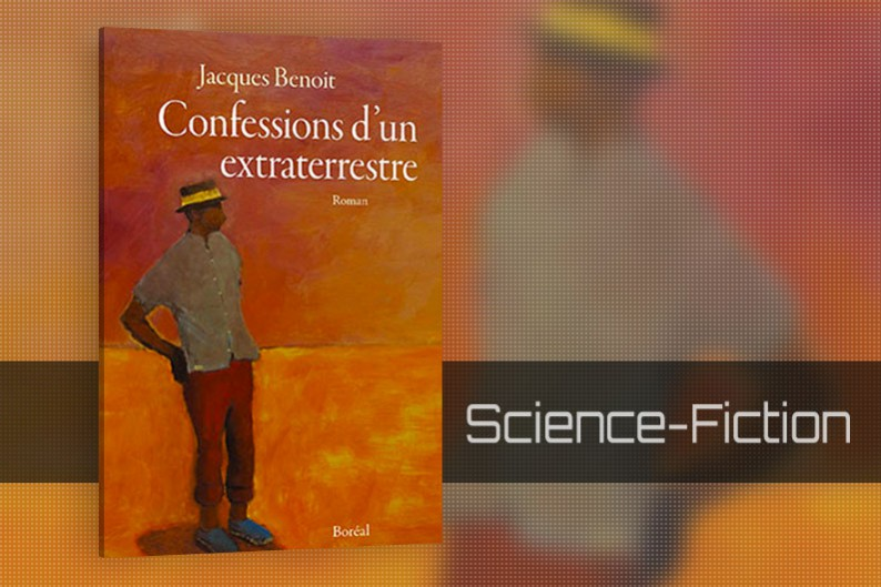 Confessions d'un extraterrestre de Jacques Benoit, Science-Fiction