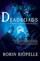 Deadroads by Robin Riopelle - thumbnail