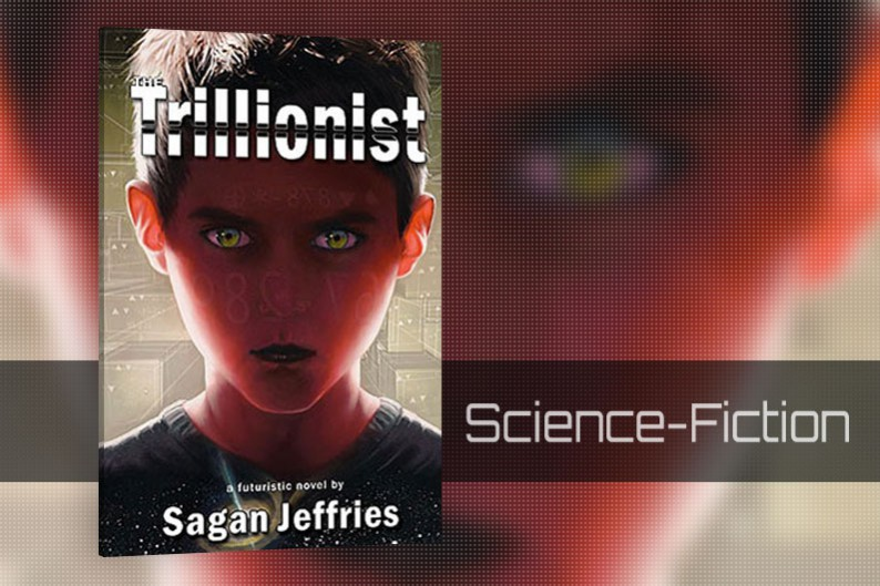 The Trillionist by Sagan Jeffries, Science-Fiction Book