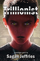 The Trillionist by Sagan Jeffries (Ed Lukowich)