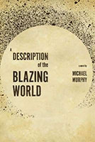Description of the Blazing World by Michael Murphy