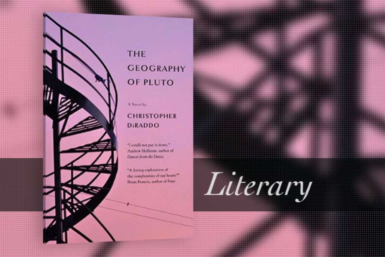 The Geography of Pluto by Christopher DiRaddo, Literay Fiction, Canadian Literature