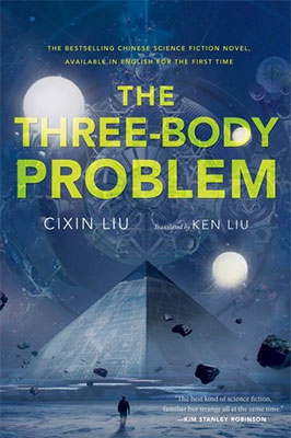 The Three-Body Problem by Cixin Liu [China]