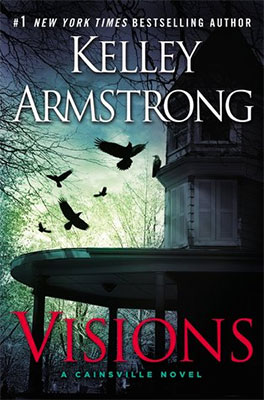 Review: Visions (Cainsville #2) by Kelley Armstrong