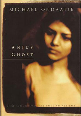 Anil's Ghost by Michael Ondaatie
