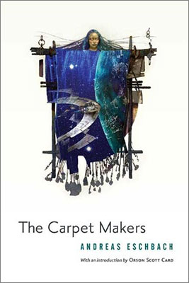 Review: The Carpet Makers by Andreas Eschbach [Germany]