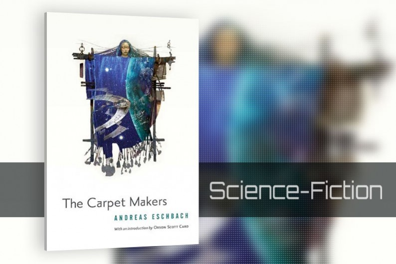 The Carpet Makers by Andreas Eschbach, Science Fiction Book