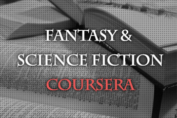 Fantasy & Science Fiction on Coursera