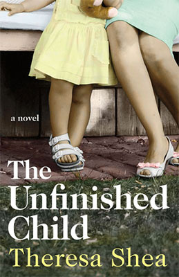 Review: The Unfinished Child by Theresa Shea