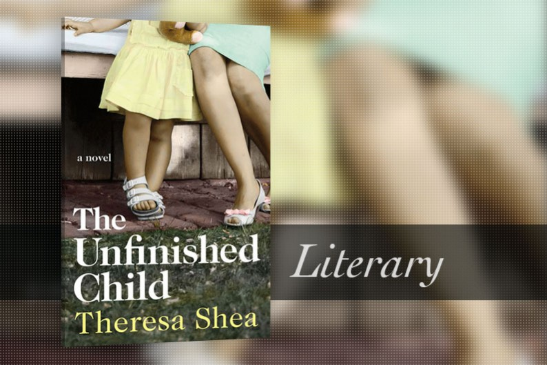 The Unfinished Child by Theresa Shea - Book Review - CanLit