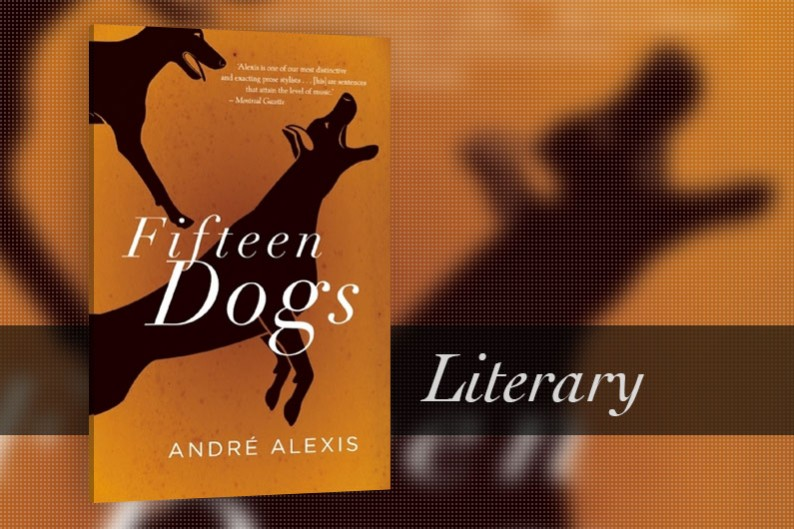 Fifteen Dogs by André Alexis - Review - CanLit