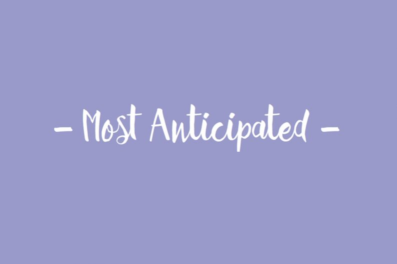 Most Anticipated - Book List