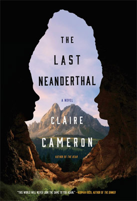 Review: The Last Neanderthal by Claire Cameron