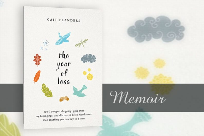 The Year of Less by Cait Flanders - Review