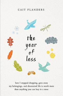Review: The Year of Less by Cait Flanders