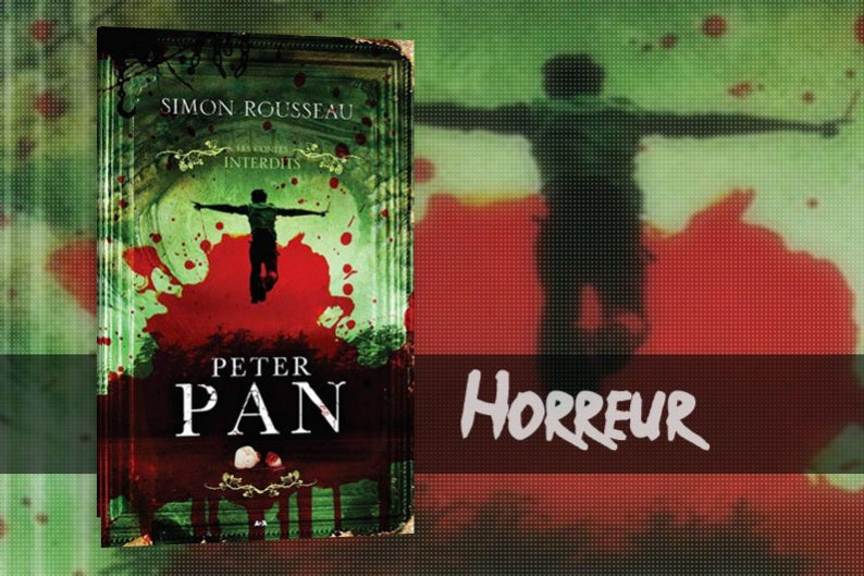 Peter Pan de Simon Rousseau - Critique