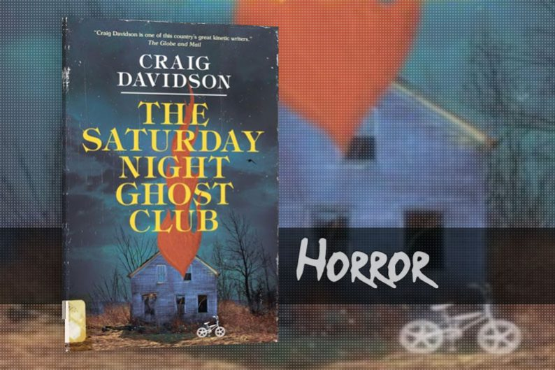 The Saturday Night Club by Craig Davidson - review
