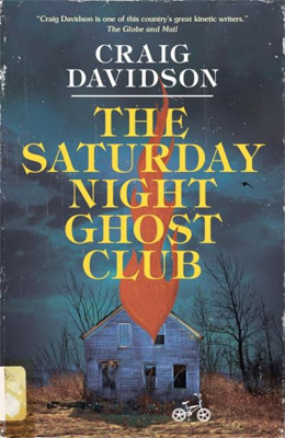 Review: The Saturday Night Ghost Club by Craig Davidson
